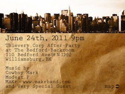 MAKr live@Thievery Corporation After Party•NYC•June 24•2011