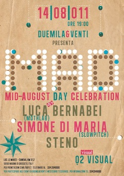 MAD CELEBRATION@Fuori Rotta Beach•Italy•August 14•2011