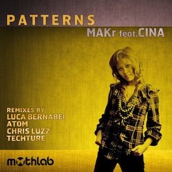 OUT NOW•MAKR feat. Cina•PATTERNS EP•February 29•2012