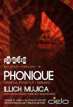 illich Mujica@Paradizo with Phonique AT Cielo•NYC•February 16•2013