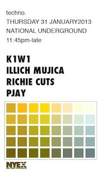 illich Mujica@Techno•National Underground•NYC•January 31•2013