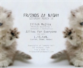 illich Mujica@Friends At Night•Tammany Hall•NYC•March 16•2013