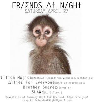 illich Mujica@Friends at Night•Tammany Hall•NYC•April 27•2013