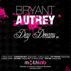 Bryant Autrey – Day Dreams EP