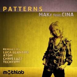 MAKr feat. Cina – Patterns EP