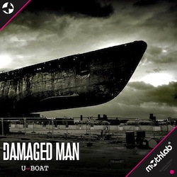 Out Now•Damaged Man•U-Boat•May 22•2013