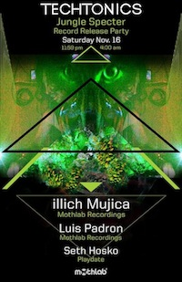 illich Mujica & Luis Padron•Jungle Specter Release Party•November 16•2013