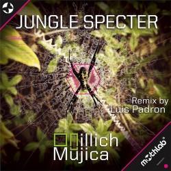 Illich Mujica – Jungle Specter