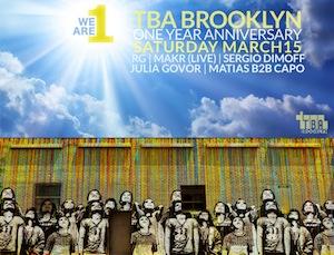 MAKr Live [ at ] TBA Brooklyn 1st Anniversary•March 15•2014