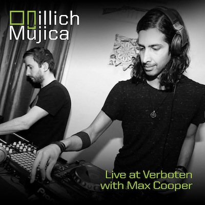 illich Mujica's set [at] Verboten w/Max Cooper