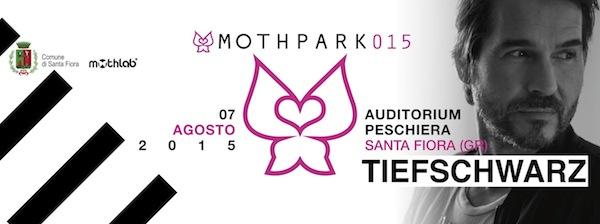 MothPark 015 w/ TIEFSCHWARZ • Santa Fiora (Gr) • ITA
