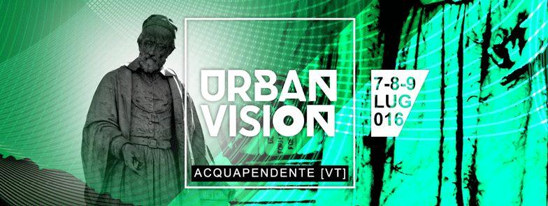 ●✮● URBAN VISION FESTIVAL 016 ●✮●