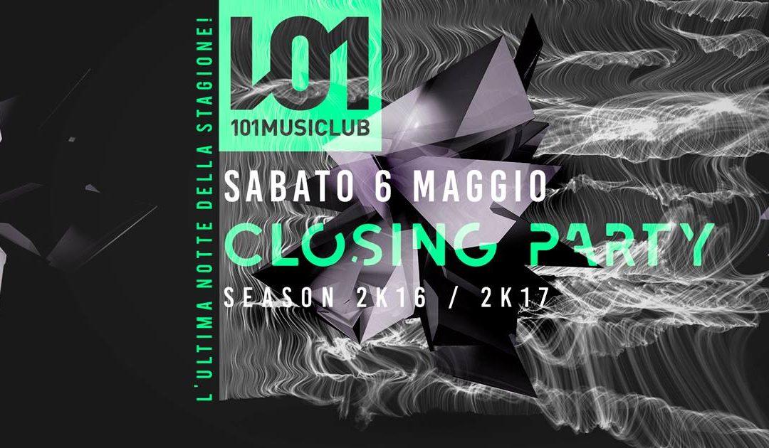 101 – Closing Party Season 2k16 / 2k17