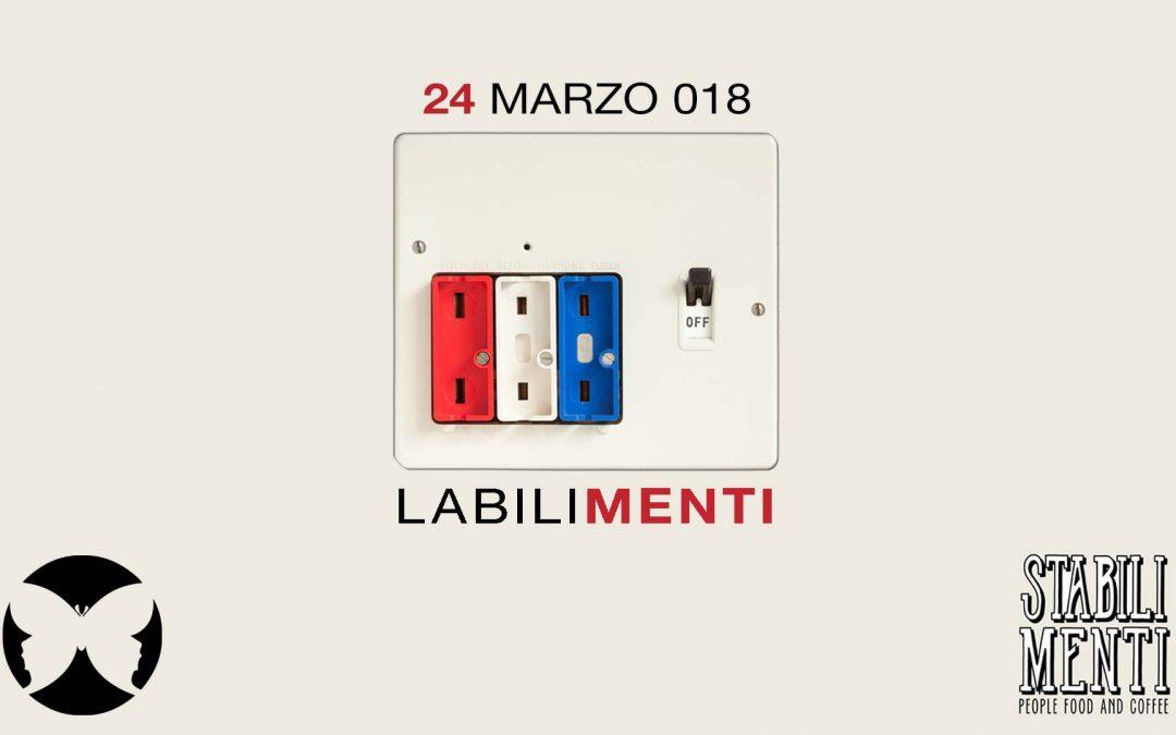 LabiliMenti @ Stabilimenti